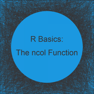 The ncol Function in R (3 Examples)