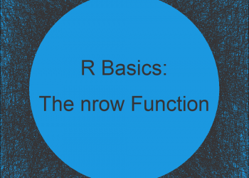 The nrow Function in R (4 Examples)