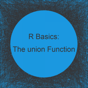 R union Function | 3 Example Codes (Two Vectors, Data Frames & Lists)