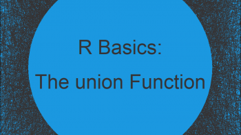 R union Function   3 Example Codes (Two Vectors, Data Frames & Lists)