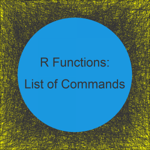 R Functions List (+ Examples) | All Basic Commands of the R Programming Language