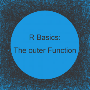 R outer Function | 4 Example Codes (Basic Application & User Defined)