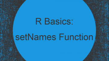 setNames vs. setnames in R (+ Examples) | stats & data.table Package