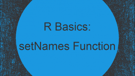 setNames vs. setnames in R (+ Examples)   stats & data.table Package