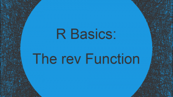 rev R Function   3 Examples (Reverse of Vector, Data Frame by Column & by Row)
