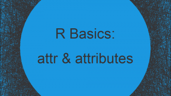 attr, attributes & structure Functions in R | 4 Examples (get, remove & set)