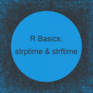 strptime & strftime in R | 5 Example Codes (How to Set Year, Day, Hour & Time Zone)
