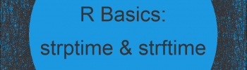 strptime & strftime in R   5 Example Codes (How to Set Year, Day, Hour & Time Zone)
