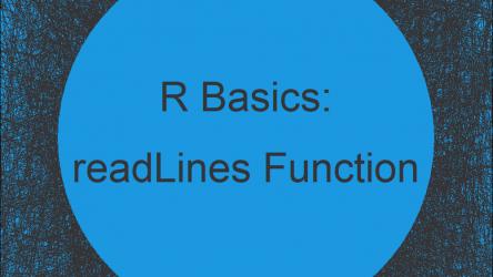 readLines, n.readLines & readline in R (6 Example Codes)