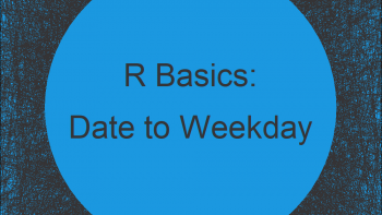 Convert Date to Day of Week in R (3 Examples)   How to Find the Weekday