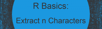 Extract First or Last n Characters from String in R (3 Examples) | Get Leading & Trailing Chars