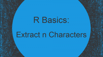 Extract First or Last n Characters from String in R (3 Examples)   Get Leading & Trailing Chars