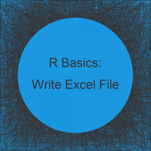 Write xlsx & xls in R (4 Examples) | How to Export Data from R to Excel File