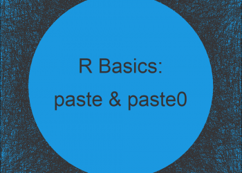 paste & paste0 R Functions (4 Examples)