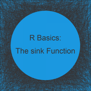 R sink Function (3 Examples) | Export R output as txt & csv File