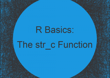 str_c R Function of stringr Package (3 Example Codes)