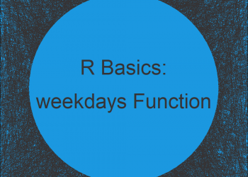 weekdays, months, quarters & julian Functions in R (4 Examples)