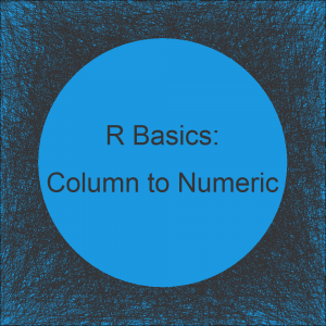 Convert Data Frame Column to Numeric in R (2 Examples) | Change Factor, Character & Integer