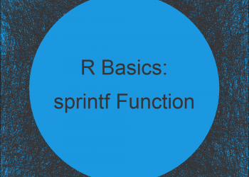 sprintf R Function (6 Example Codes)