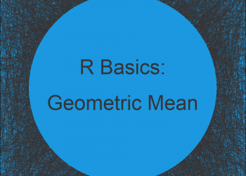 Geometric Mean in R (2 Examples)