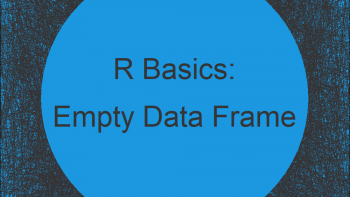 Create Empty Data Frame in R (2 Examples)