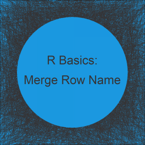 Merge Data Frames by Row Names in R (Example)