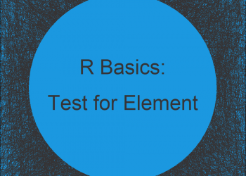 Test if Vector Contains Given Element in R (Example)