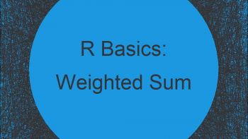 Weighted Sum in R (Example)