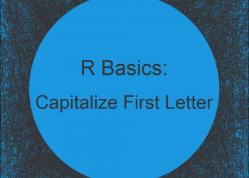 R Capitalize First Letter of Each Word in Character String (3 Examples)