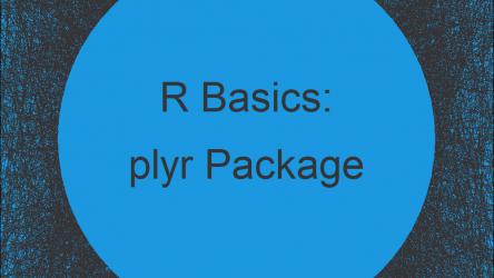 plyr Package in R | Tutorial & Programming Examples