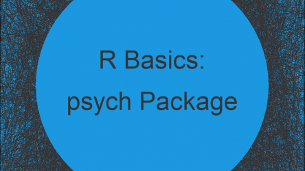 psych Package in R | Tutorial & Programming Examples