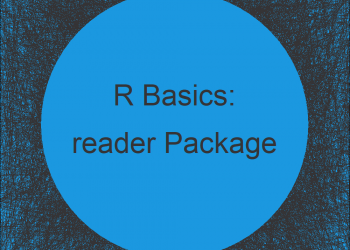 reader Package in R | Tutorial & Programming Examples