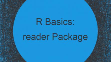 reader Package in R | Tutorial & Programming Examples