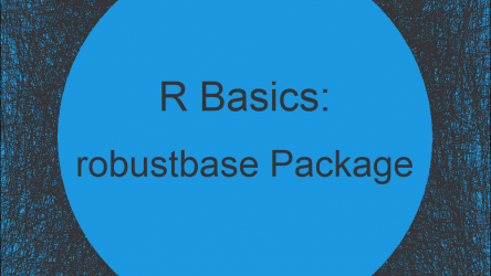robustbase Package in R | Tutorial & Programming Examples