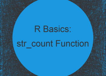 str_count Function in R (stringr Package)