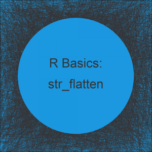 str_flatten Function in R (Example)