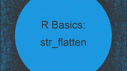 str_flatten Function in R (Example)
