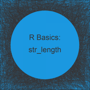 str_length Function in R (Example)