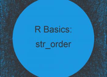 str_order & str_sort Functions in R (2 Examples)