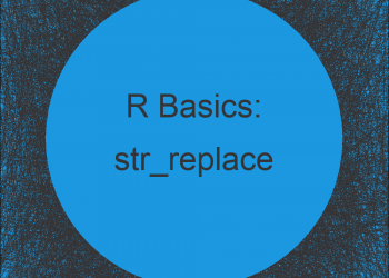 str_replace & str_replace_all Functions in R (2 Examples)