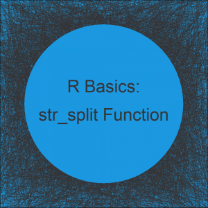 str_split & str_split_fixed Functions in R (2 Examples)