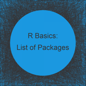 List of Useful R Packages