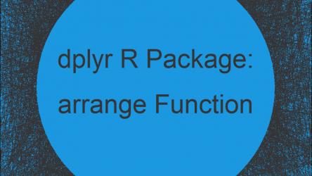 arrange Function of dplyr R Package (2 Examples)