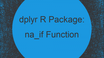 na_if R Function of dplyr Package (2 Examples) | Convert Value to NA