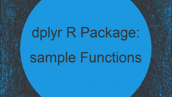 sample_n & sample_frac R Functions | Sample Data with dplyr Package