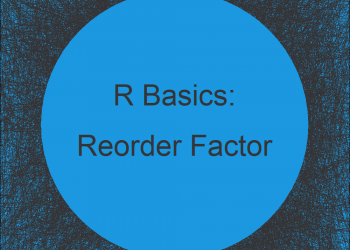 Reorder Levels of Factor without Changing Order of Values in R (Example)