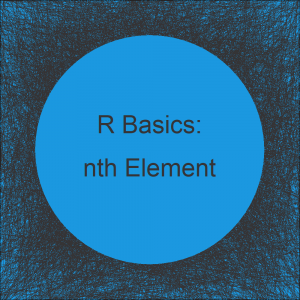 Extract Every nth Element of a Vector in R (Example)