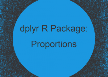 Proportions with dplyr Package in R (Example) | Create Relative Frequency Table