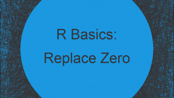 Replace 0 with NA in R (Example)   Changing Zero in Data Frame & Vector
