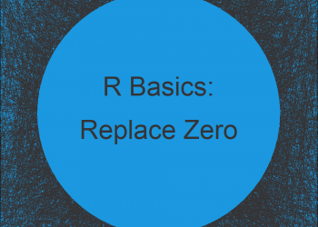 Replace 0 with NA in R (Example) | Changing Zero in Data Frame & Vector